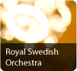 Royal Swedish Orchestra (Hovkapellet). From the History of the Royal Swedish Orchestra 1526-2013