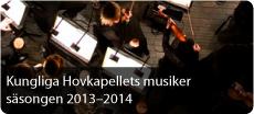 Kungliga Hovkapellets musiker 2013-2014